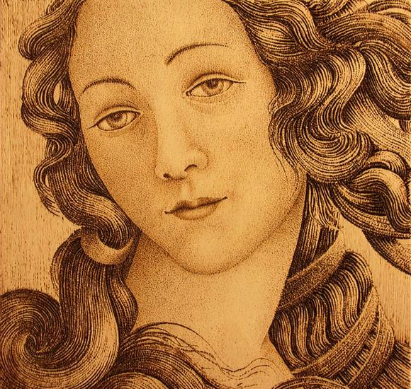 Pirografia venere del botticelli (particolare)